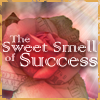 The Sweet Smell of Success