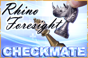 The Rhino's Foresight : Checkmate